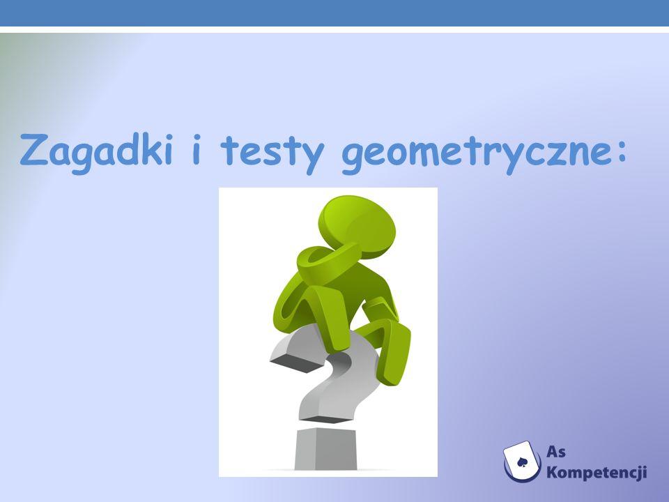 Zagadki i testy geometryczne: