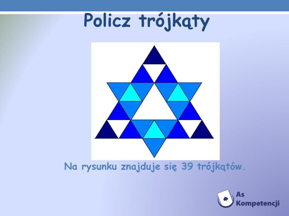 Na rysunku znajduje się 39 trójkątów.