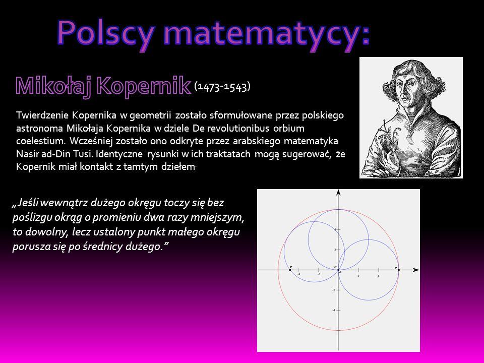 Polscy matematycy: Mikołaj Kopernik (1473-1543)