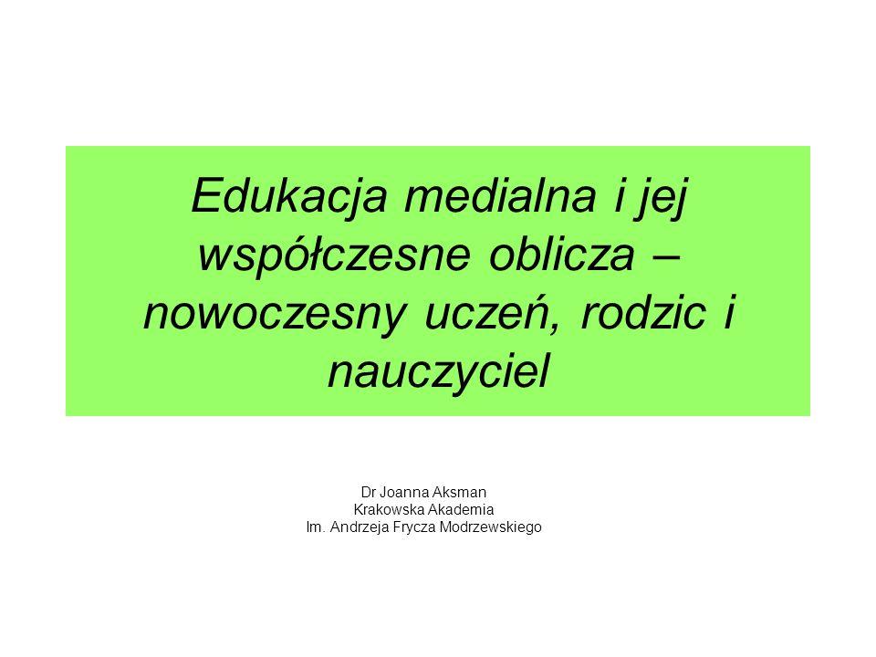 Dr Joanna Aksman Krakowska Akademia Im. Andrzeja Frycza Modrzewskiego