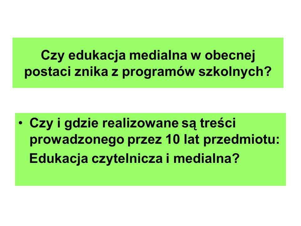 Czy edukacja medialna w obecnej postaci znika z programów szkolnych