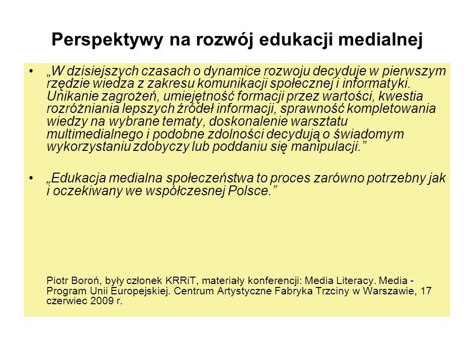Perspektywy na rozwój edukacji medialnej