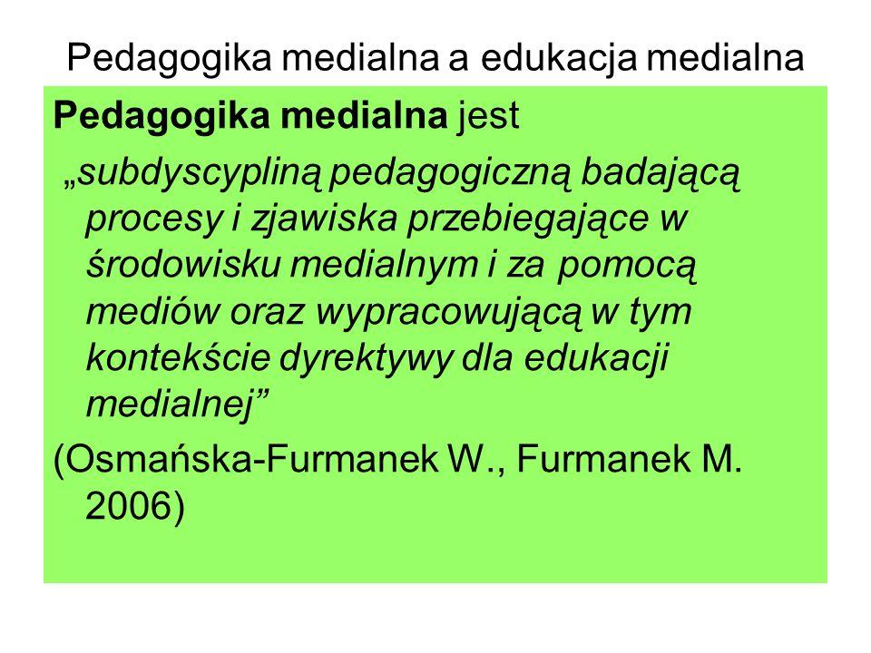 Pedagogika medialna a edukacja medialna