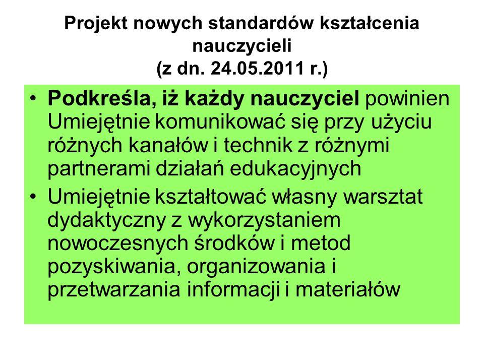 Projekt nowych standardów kształcenia nauczycieli (z dn. 24.05.2011 r.)