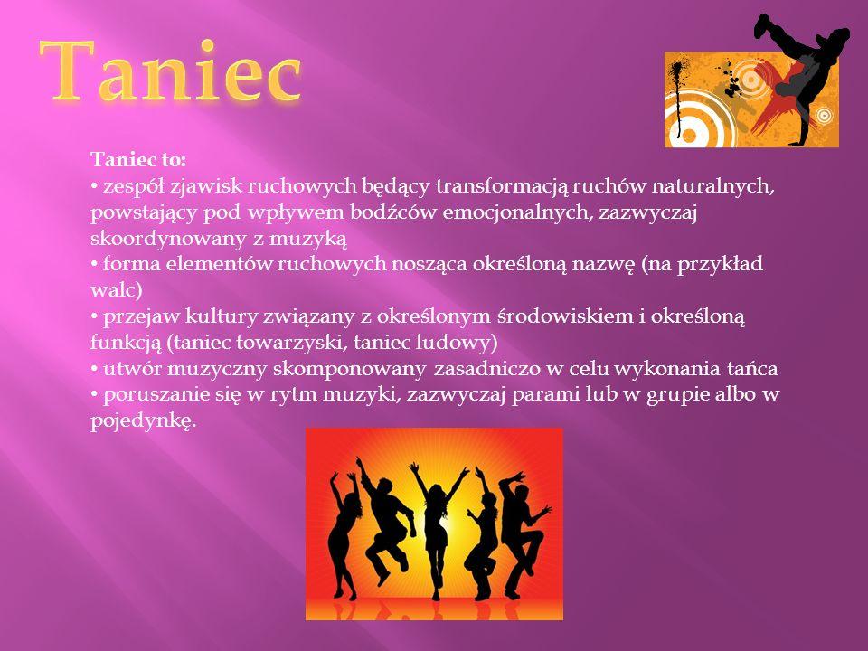 Taniec Taniec to: