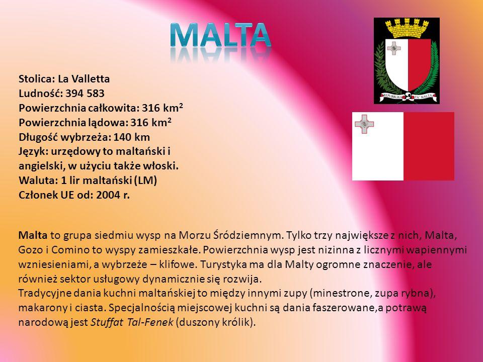 MALTA Stolica: La Valletta Ludność: 394 583