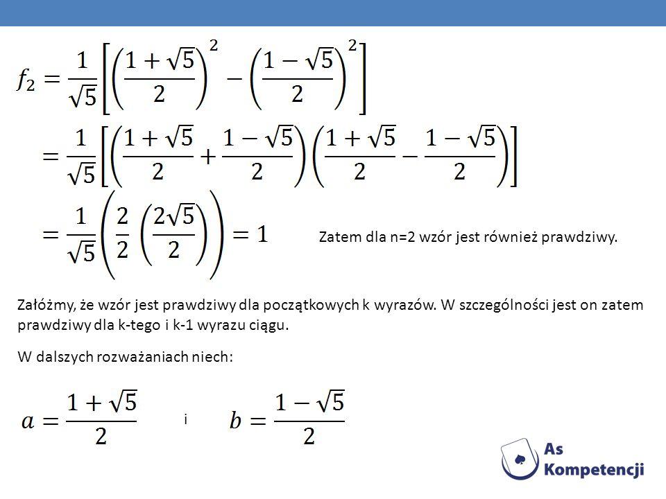 Zatem dla n=2 wzór jest również prawdziwy.