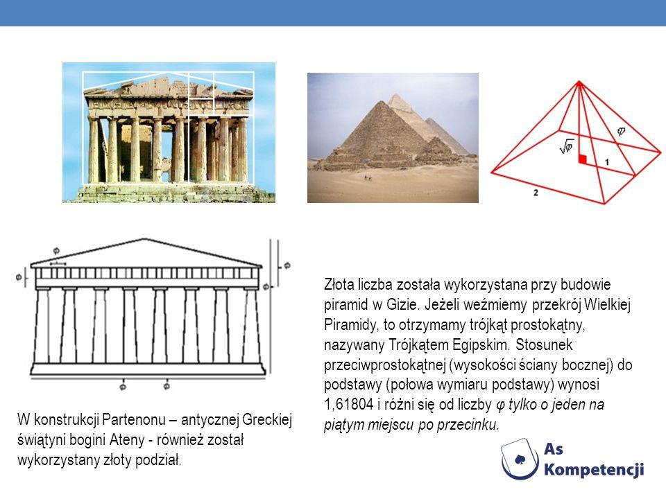 Złota liczba została wykorzystana przy budowie piramid w Gizie