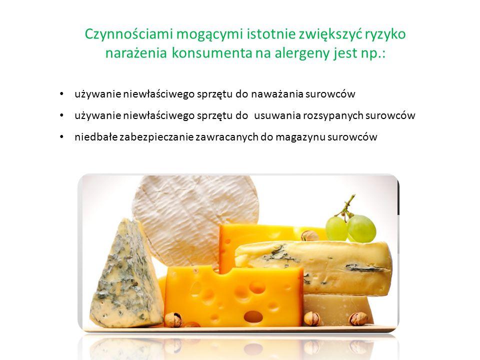 Czynnościami mogącymi istotnie zwiększyć ryzyko narażenia konsumenta na alergeny jest np.: