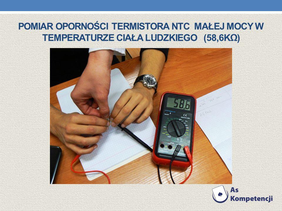 Pomiar oporności termistora NTC małej mocy w temperaturze Ciała Ludzkiego (58,6kΩ)