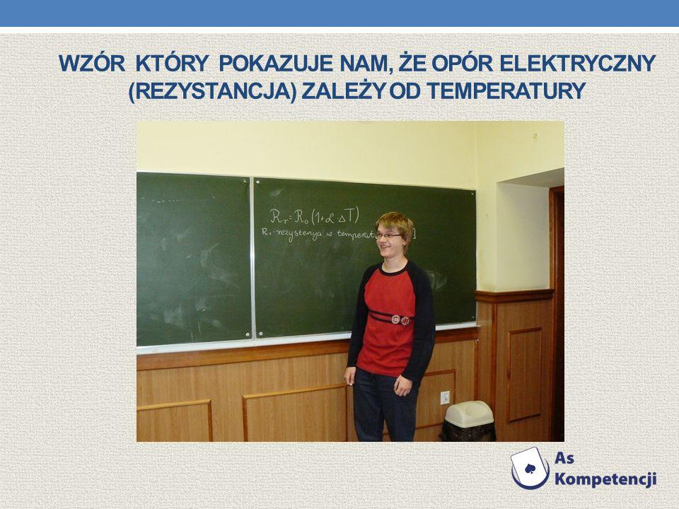Wzór który pokazuje nam, że Opór elektryczny (rezystancja) zależy od temperatury