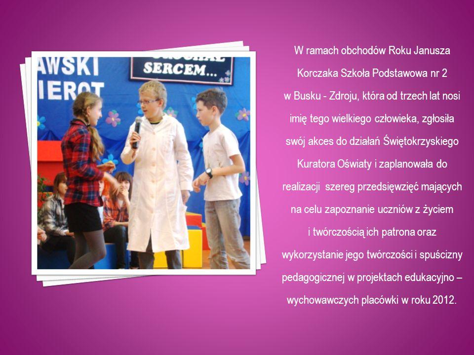 W ramach obchodów Roku Janusza Korczaka Szkoła Podstawowa nr 2
