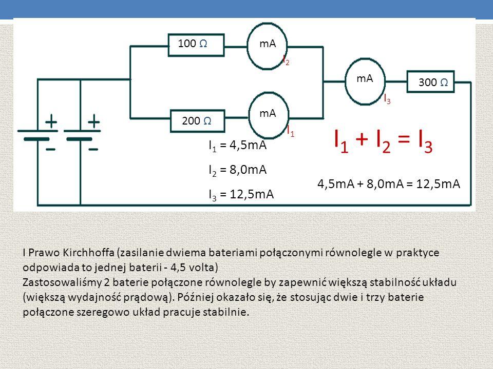 100 ΩmA. I2. mA. 300 Ω. I3. mA. 200 Ω. I1. I1 + I2 = I3. I1 = 4,5mA. I2 = 8,0mA. I3 = 12,5mA. 4,5mA + 8,0mA = 12,5mA.