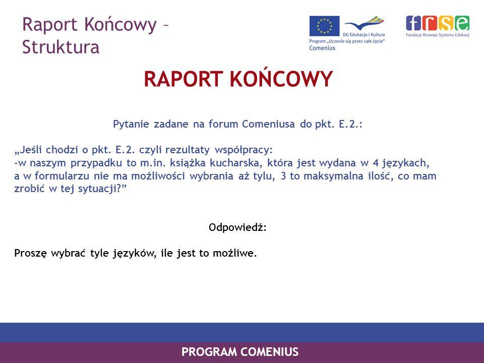 Pytanie zadane na forum Comeniusa do pkt. E.2.:
