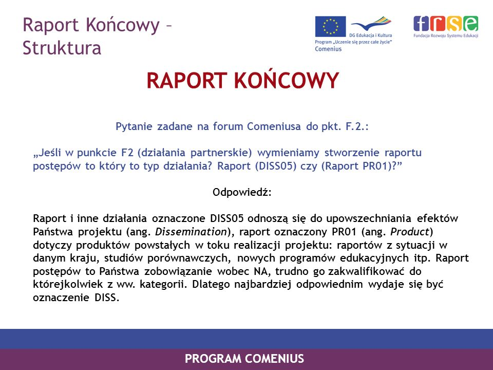 Pytanie zadane na forum Comeniusa do pkt. F.2.: