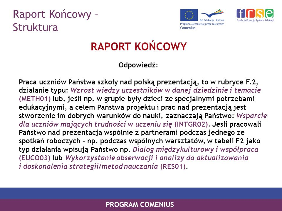 Raport Końcowy – Struktura RAPORT KOŃCOWY Odpowiedź: