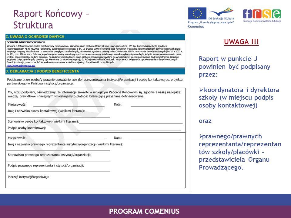 Raport Końcowy – Struktura UWAGA !!! PROGRAM COMENIUS