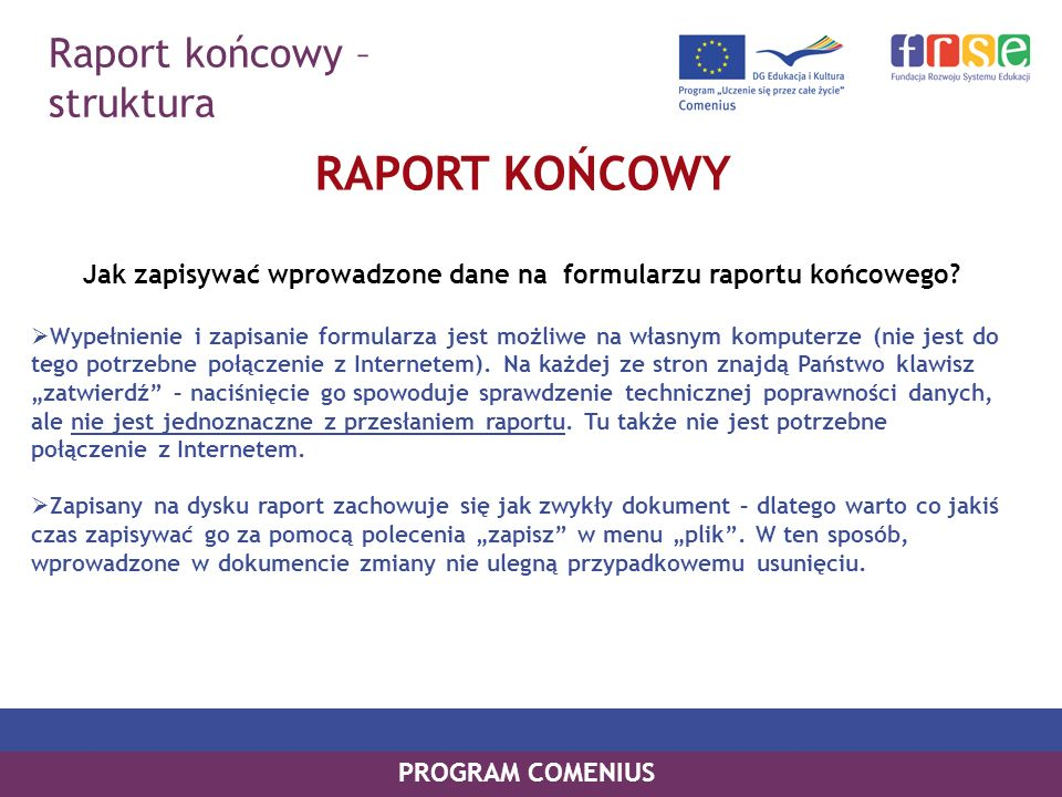 Jak zapisywać wprowadzone dane na formularzu raportu końcowego