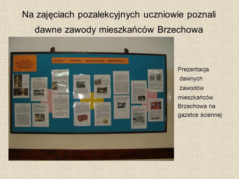 Na zajęciach pozalekcyjnych uczniowie poznali dawne zawody mieszkańców Brzechowa