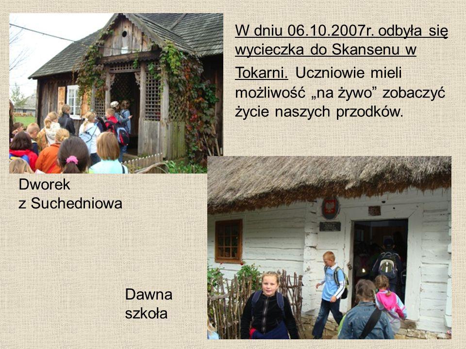 W dniu 06. 10. 2007r. odbyła się wycieczka do Skansenu w Tokarni