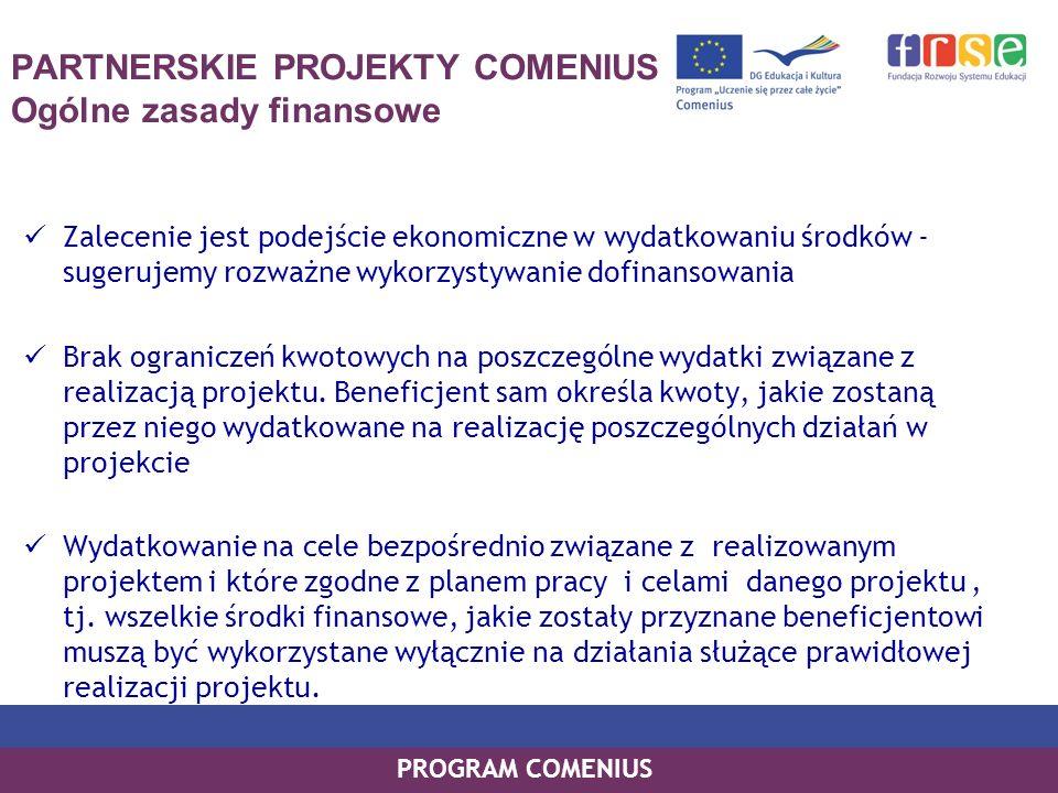 PARTNERSKIE PROJEKTY COMENIUS Ogólne zasady finansowe