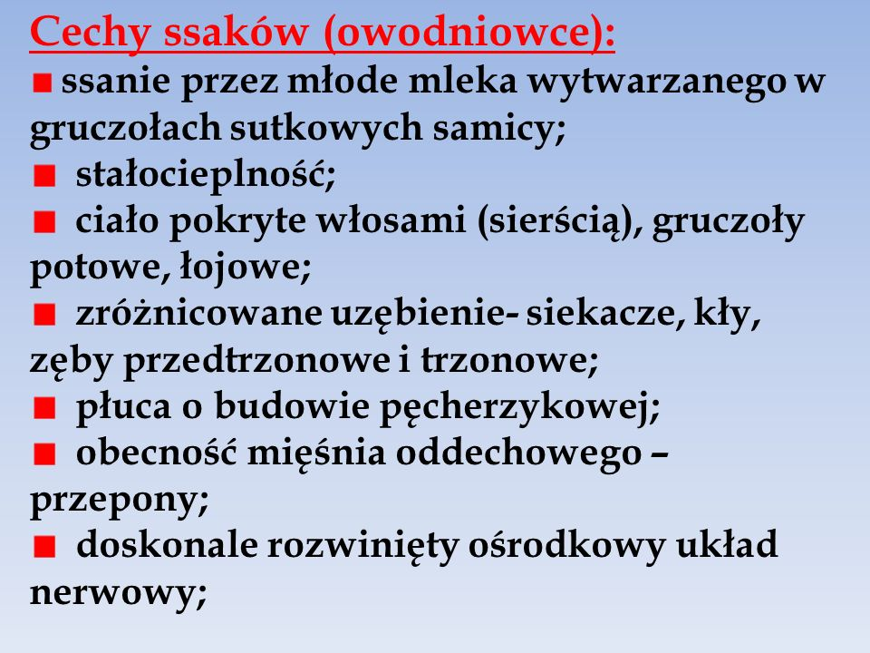 Cechy ssaków (owodniowce):