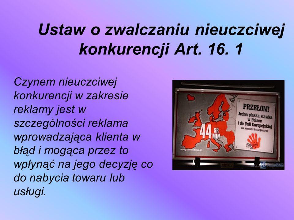 Ustaw o zwalczaniu nieuczciwej konkurencji Art. 16. 1