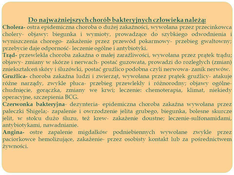 Do najważniejszych chorób bakteryjnych człowieka należą: