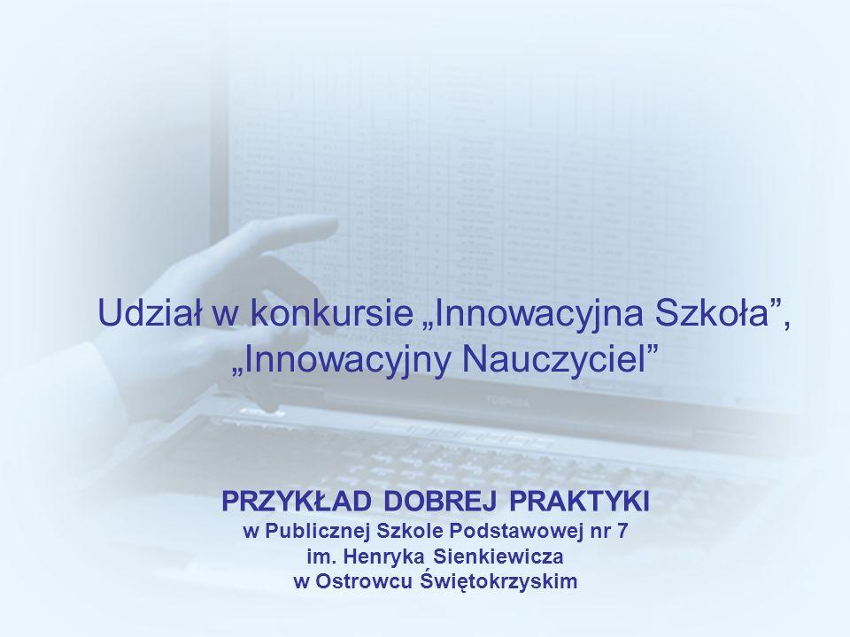 """Udział w konkursie """"Innowacyjna Szkoła , """"Innowacyjny Nauczyciel"""