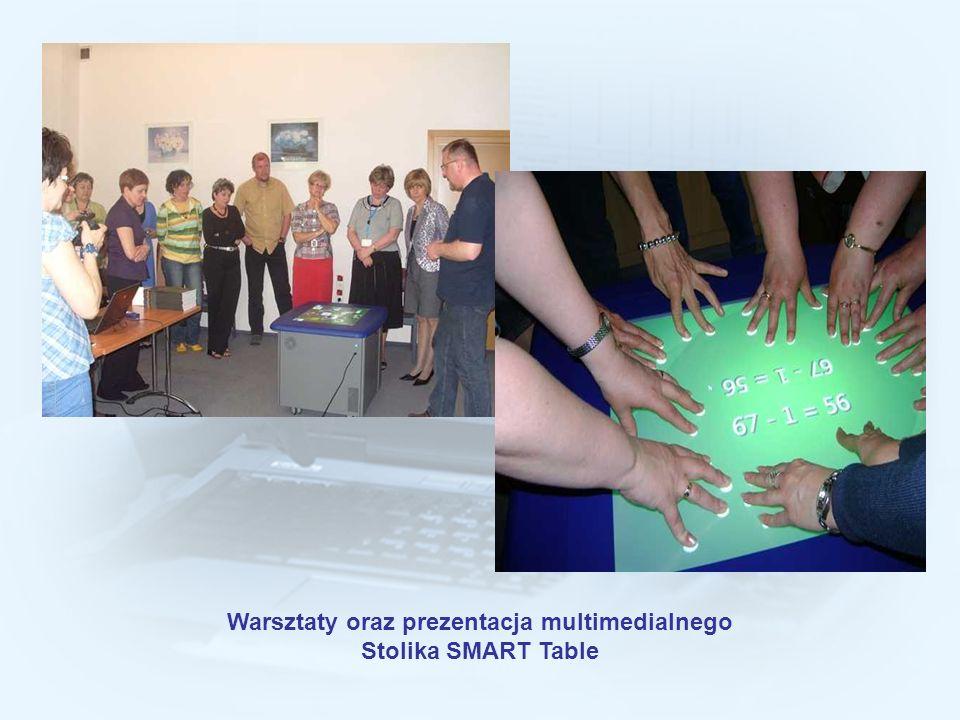 Warsztaty oraz prezentacja multimedialnego Stolika SMART Table