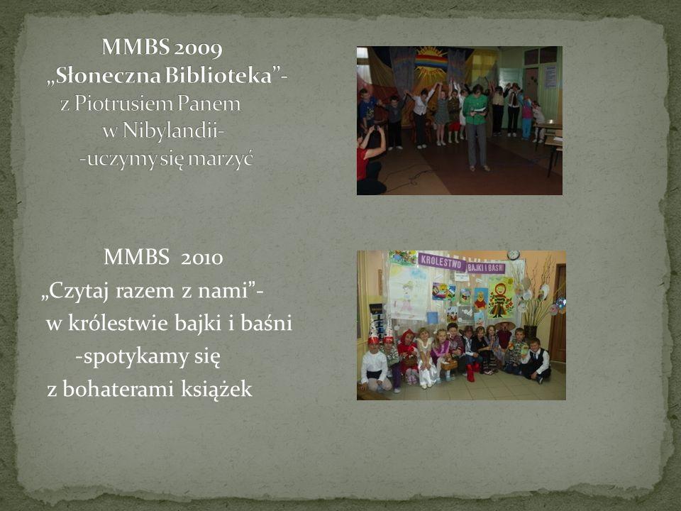 """MMBS 2009 """"Słoneczna Biblioteka - z Piotrusiem Panem w Nibylandii- -uczymy się marzyć"""