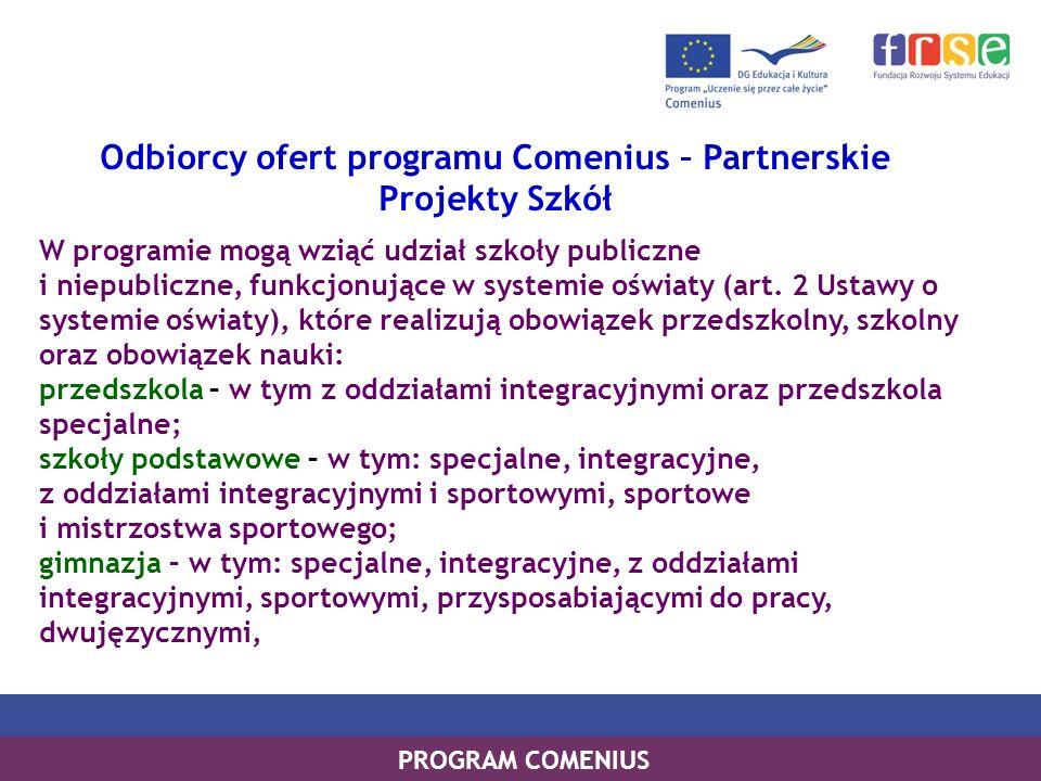 Odbiorcy ofert programu Comenius – Partnerskie Projekty Szkół