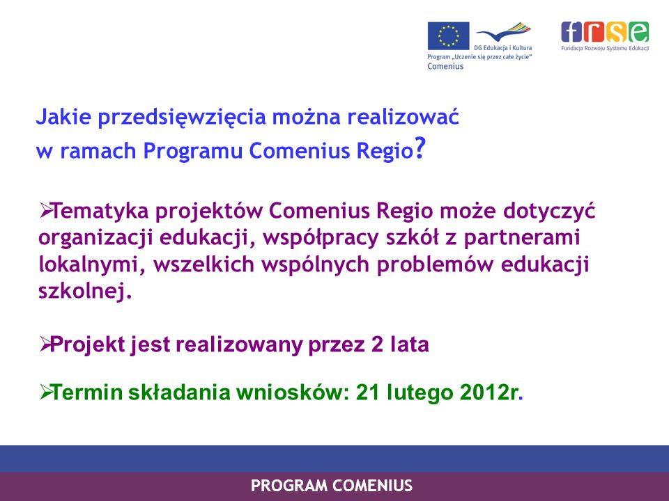 Tematyka projektów Comenius Regio może dotyczyć