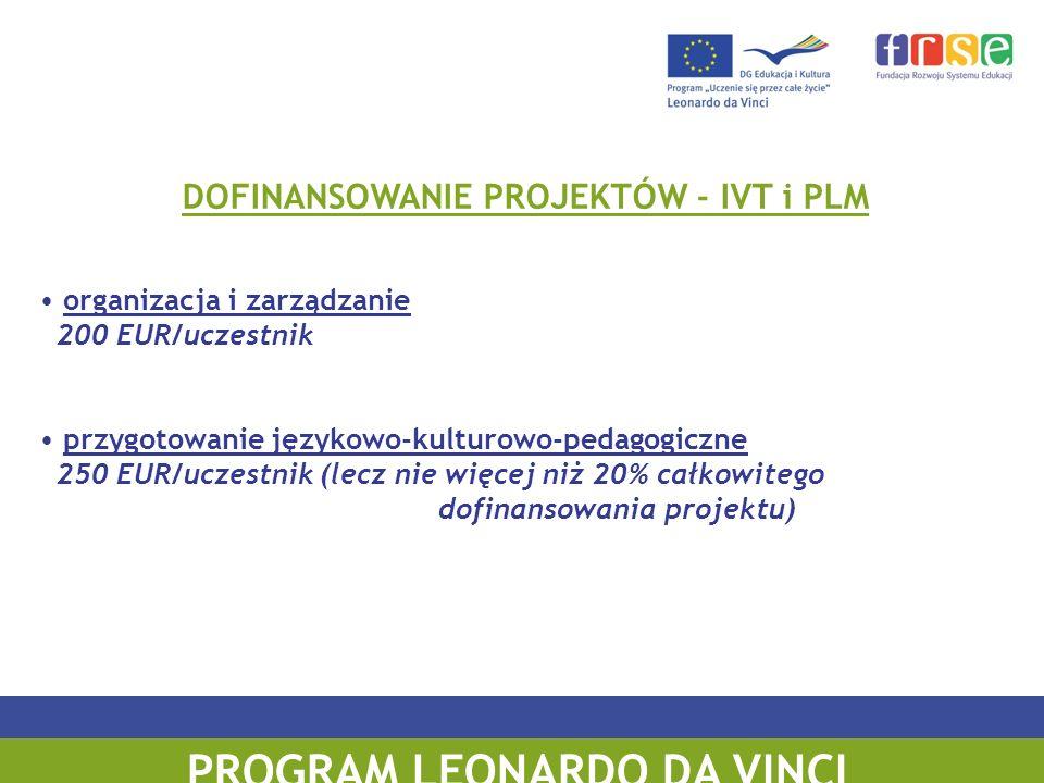DOFINANSOWANIE PROJEKTÓW - IVT i PLM PROGRAM LEONARDO DA VINCI