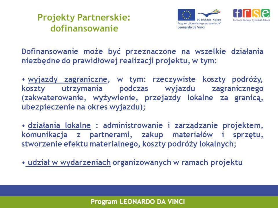Projekty Partnerskie: dofinansowanie Program LEONARDO DA VINCI