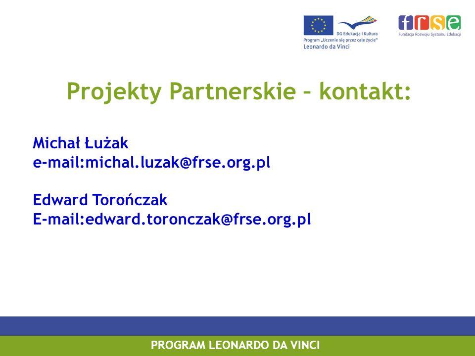 Projekty Partnerskie – kontakt: PROGRAM LEONARDO DA VINCI