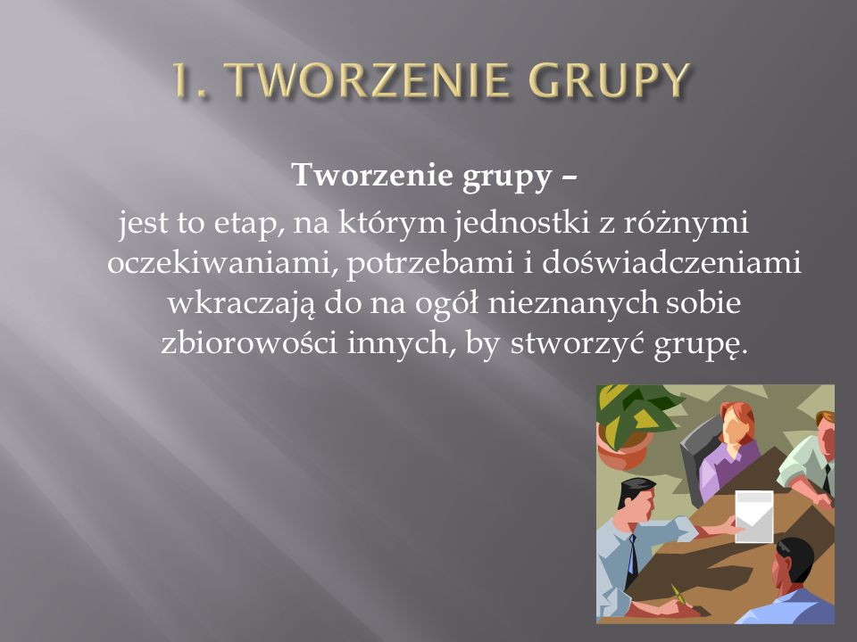 1. TWORZENIE GRUPY