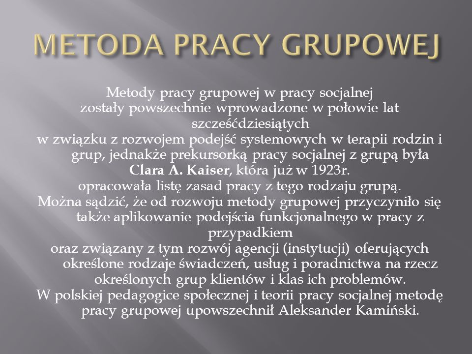 METODA PRACY GRUPOWEJ