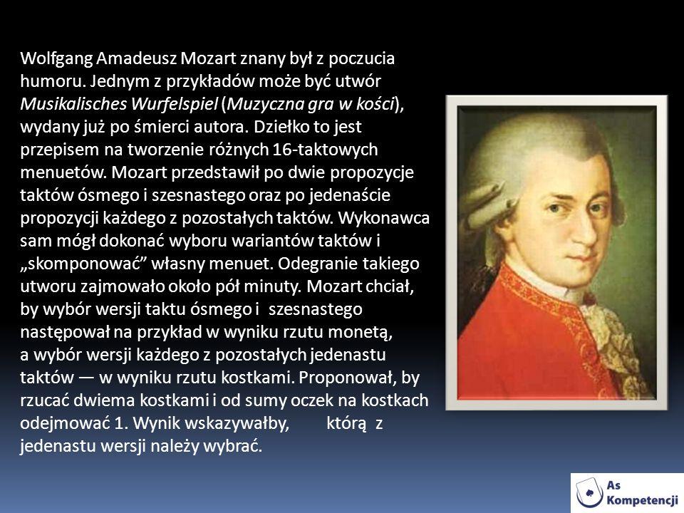 Wolfgang Amadeusz Mozart znany był z poczucia humoru