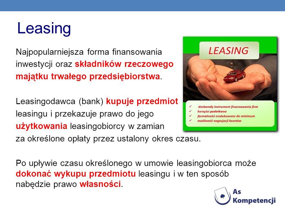 Leasing Najpopularniejsza forma finansowania