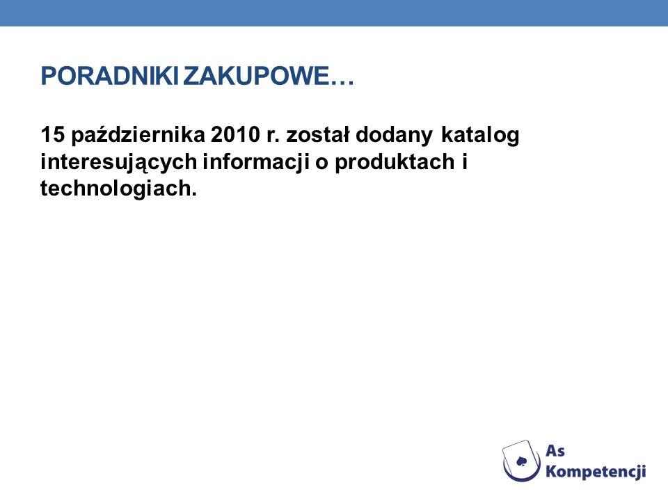 Poradniki Zakupowe… 15 października 2010 r.