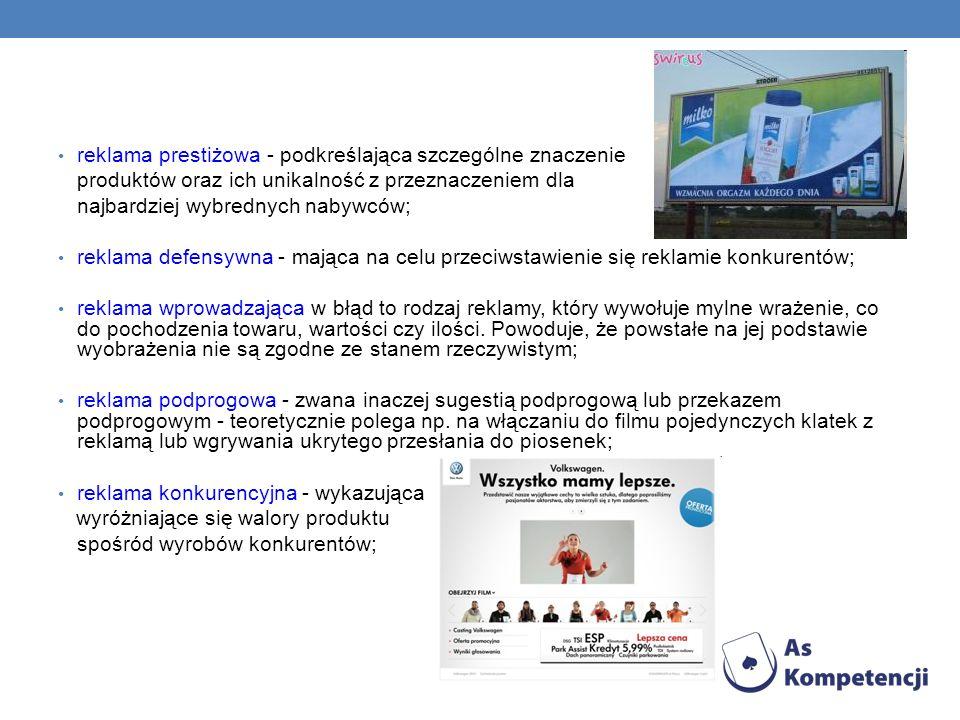 reklama prestiżowa - podkreślająca szczególne znaczenie