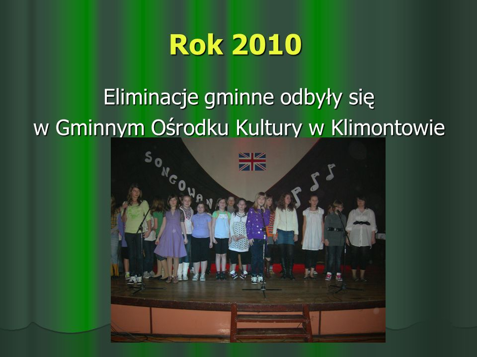 Rok 2010 Eliminacje gminne odbyły się