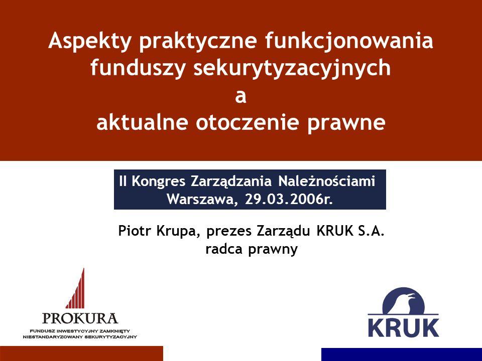 Aspekty praktyczne funkcjonowania funduszy sekurytyzacyjnych a aktualne otoczenie prawne
