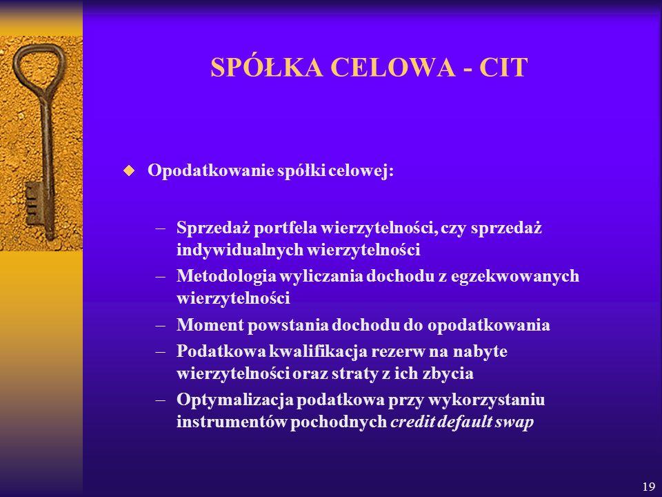 SPÓŁKA CELOWA - CIT Opodatkowanie spółki celowej: