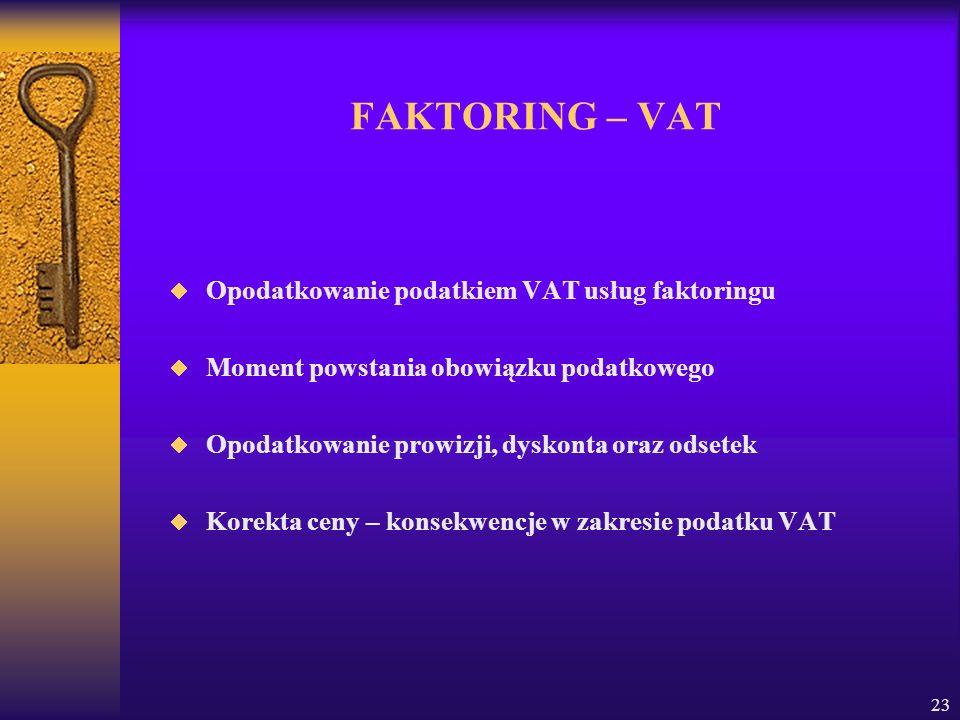 FAKTORING – VAT Opodatkowanie podatkiem VAT usług faktoringu