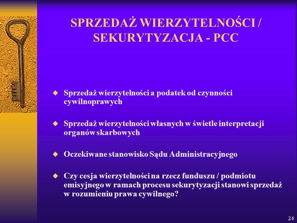 SPRZEDAŻ WIERZYTELNOŚCI / SEKURYTYZACJA - PCC