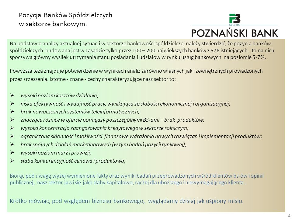 Pozycja Banków Spółdzielczych w sektorze bankowym.