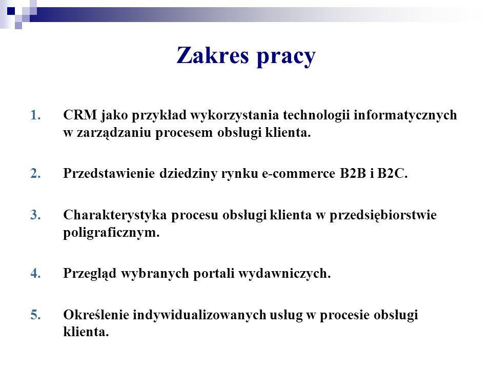 Zakres pracy CRM jako przykład wykorzystania technologii informatycznych w zarządzaniu procesem obsługi klienta.