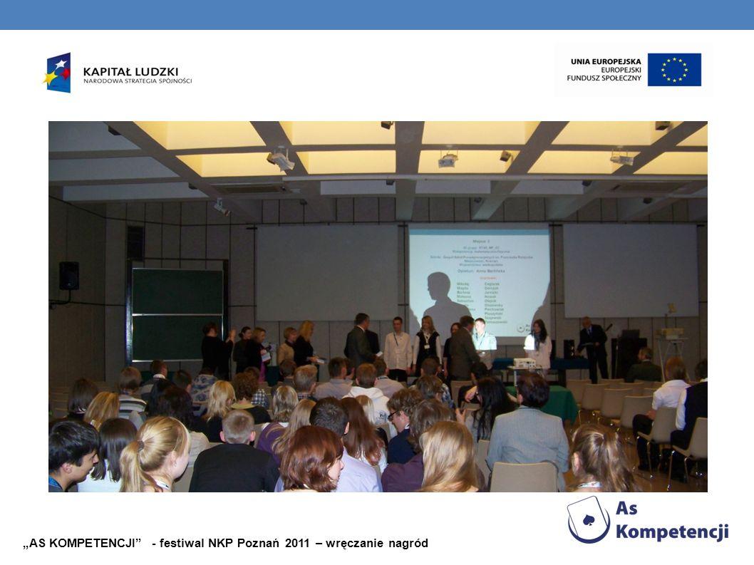 """""""AS KOMPETENCJI - festiwal NKP Poznań 2011 – wręczanie nagród"""